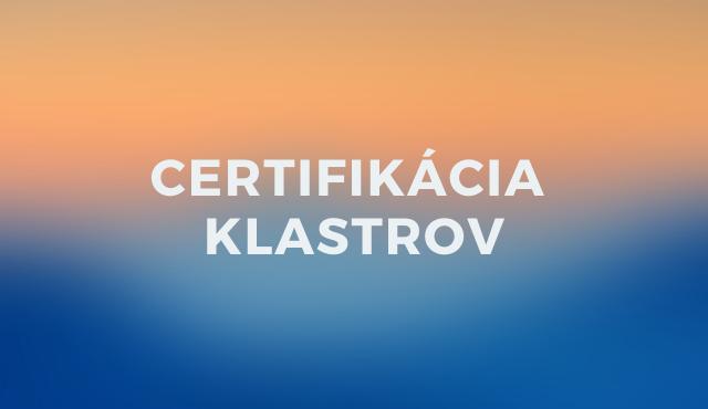 Certifikácia klastrov podľa európskych štandardov | Inovujme.sk