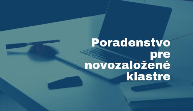 Poradenstvo pre novozaložené klastre | Inovujme.sk