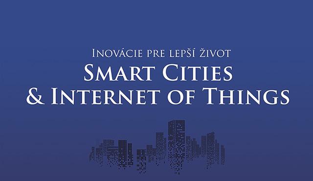 Pozývame vás na konferenciu Inovácie pre lepší život – Smart Cities & Internet of Things | Inovujme.sk