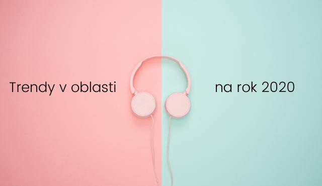 Trendy a predpovede odborníkov v oblasti hudby na rok 2020 | Inovujme.sk
