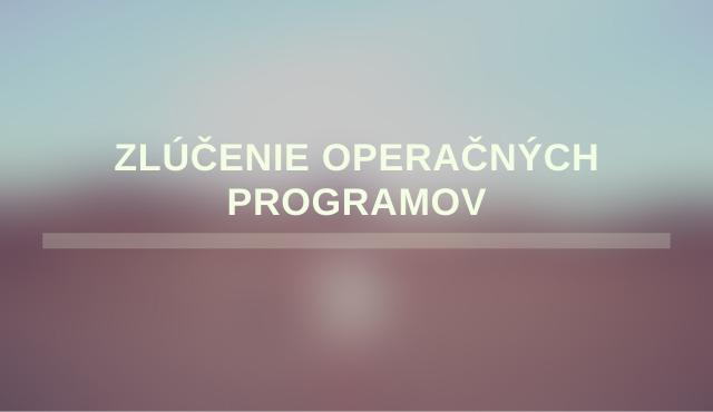 Zlúčenie operačného programu Integrovaná infraštruktúra s operačným programom Výskum a inovácie | Inovujme.sk